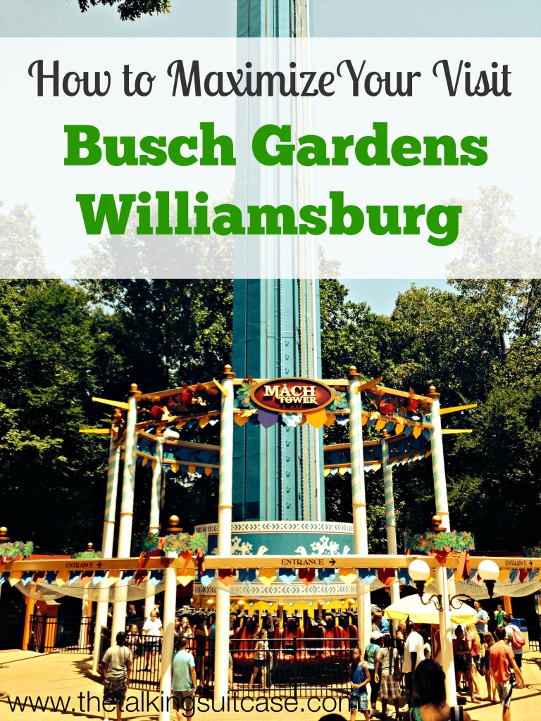 How to Maximize Your Visit to Busch Gardens Williamsburg