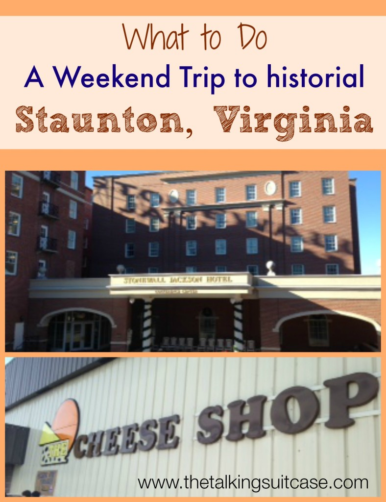 Weekend Trip to Staunton, VA