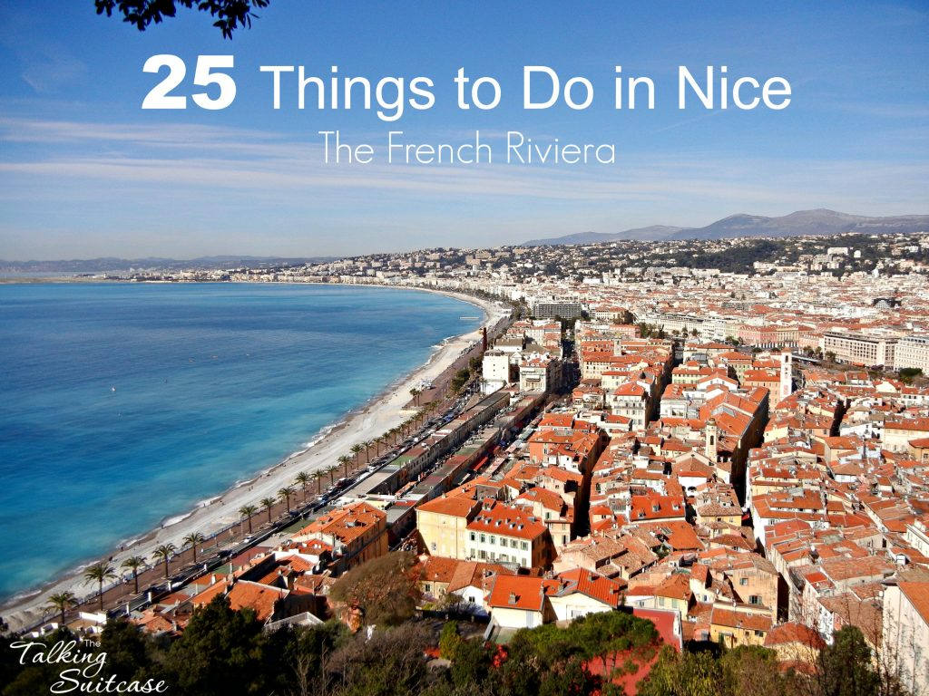 top 25 things to do in nice france