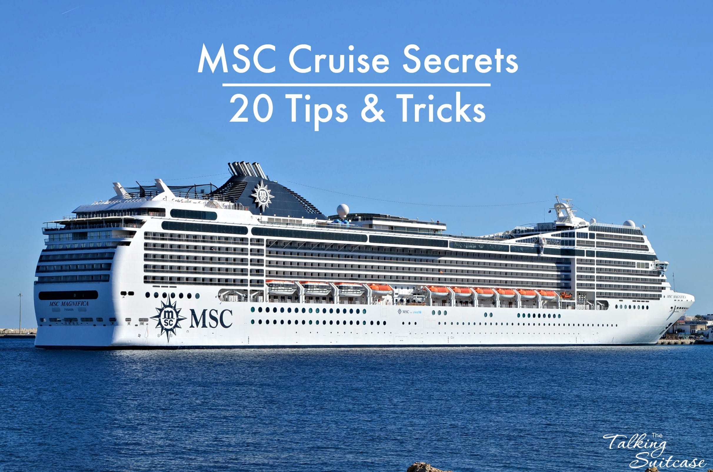 Msc Cruise Travel Secrets 20 Tips Tricks For Sailing With Msc
