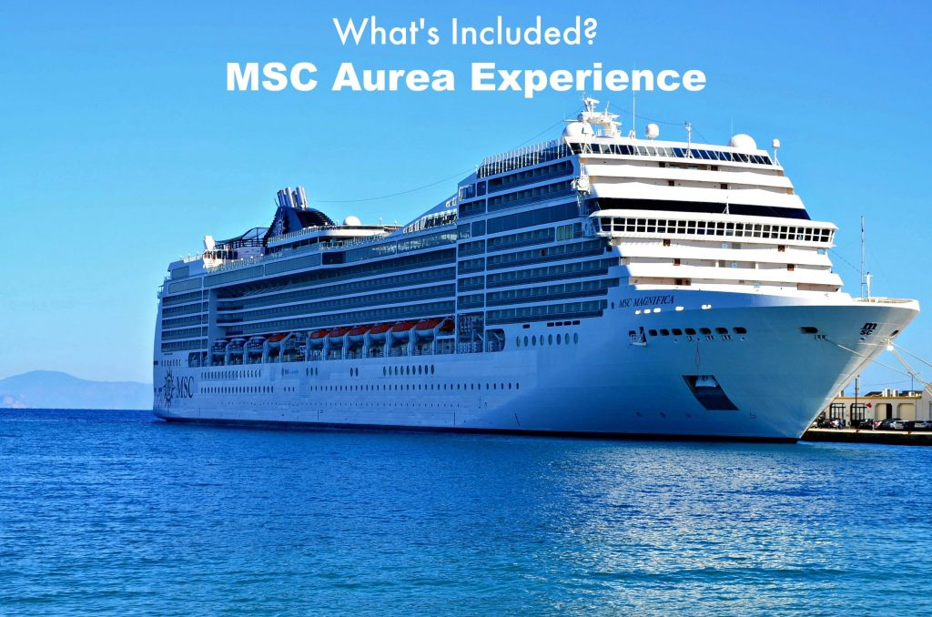 MSC Aurea Experience - What's Included & Is It Worth the Cost?
