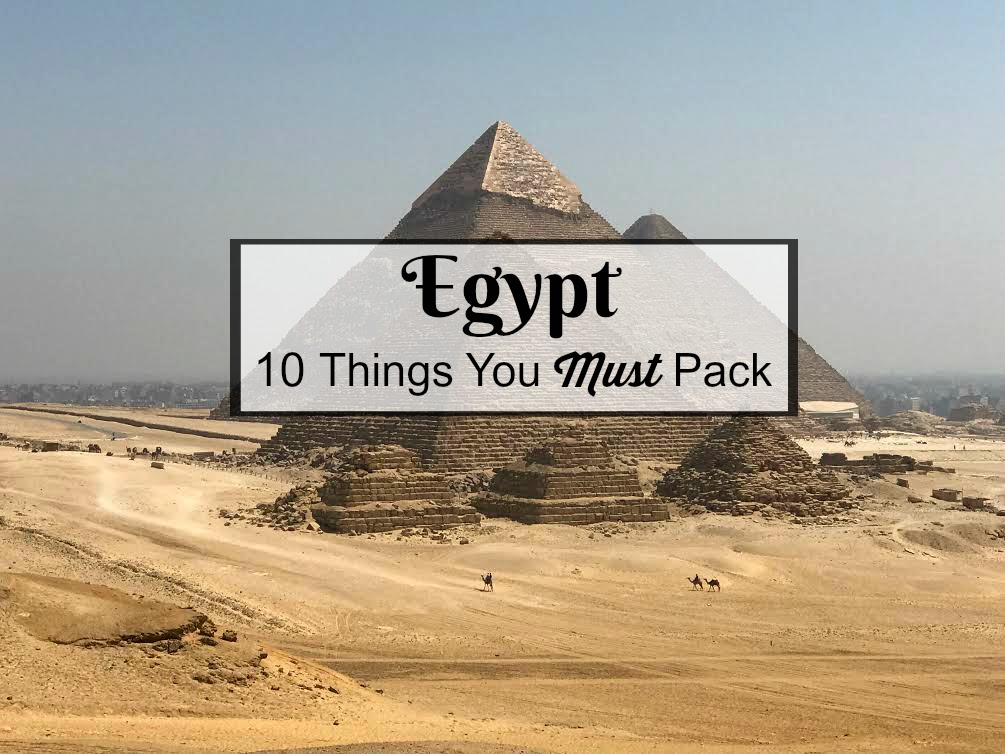 Before our trip to Egypt, I was a maniac researching Cairo travel essentials and guides. I wanted to know all the things we would need to pack for Egypt, what types of clothes we should wear and generally what to expect during our visit. After all that research, stress and preparation, I've concluded that there are 10 things you must pack for Egypt. So double check your suitcase and don't leave home without these items!